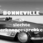 Bonneville vs slechte verkoopgesprekken